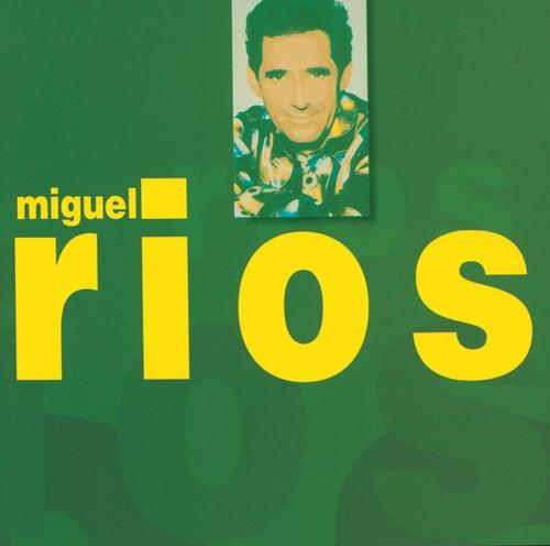 Erase Una Vez de Miguel Rios