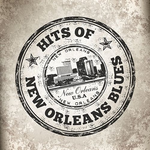 Hits of New Orleans Blues by Various Artists