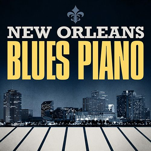 New Orleans Blues Piano by Various Artists