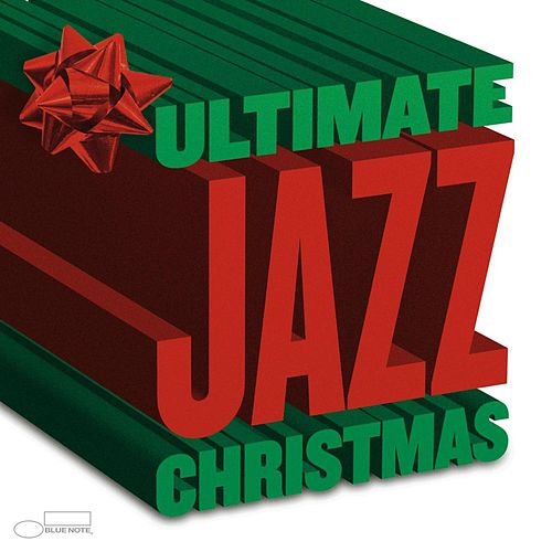 The Ultimate Jazz Christmas by Various Artists