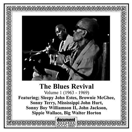 The Blues Revival Vol. 1 (1963-1969) de Various Artists