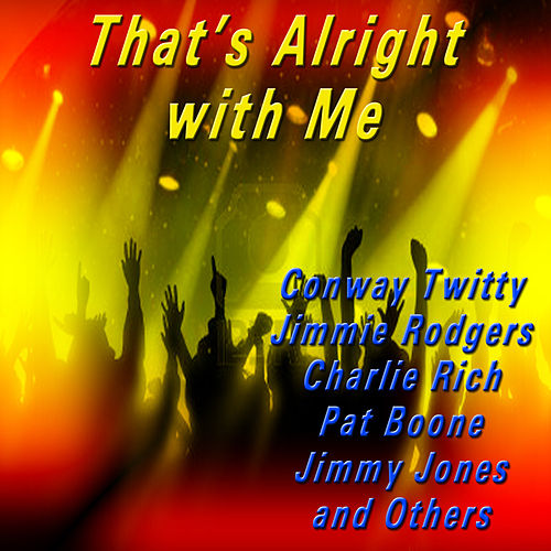 That's Alright with Me de Various Artists