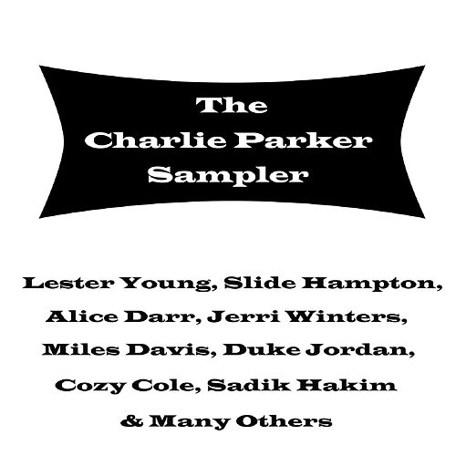 The Charlie Parker Sampler de Various Artists