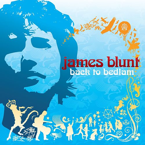 Back To Bedlam by James Blunt