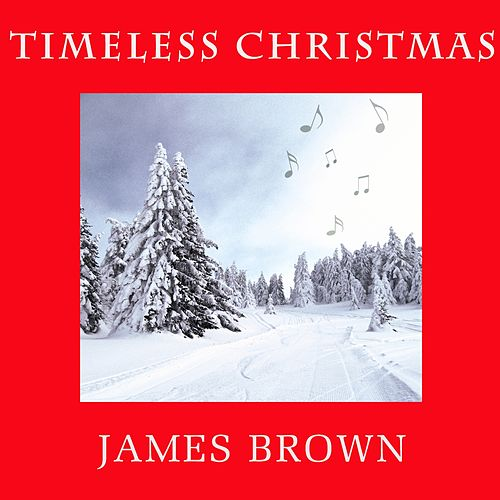 Timeless Christmas: James Brown by James Brown