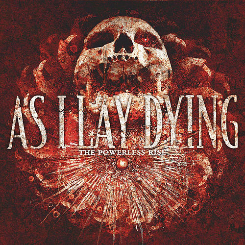 The Powerless Rise von As I Lay Dying