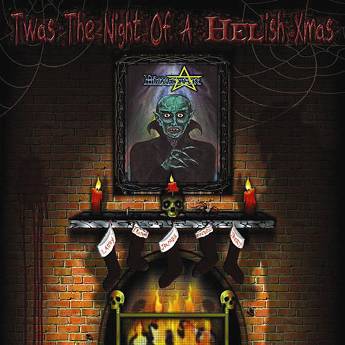 T'Was the Night of a Helish X-Mas by Helstar