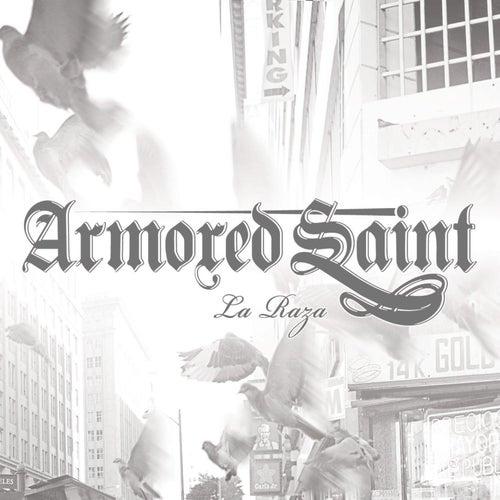 La Raza by Armored Saint