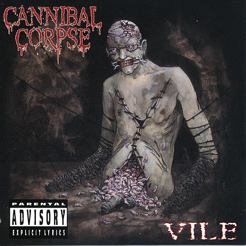 Vile by Cannibal Corpse