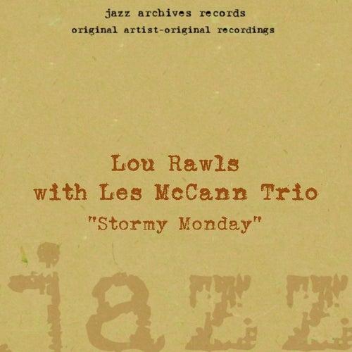 Stormy Monday van Lou Rawls