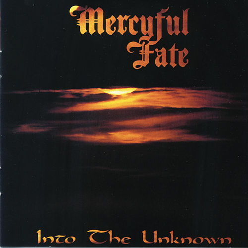 Into The Unknown von Mercyful Fate