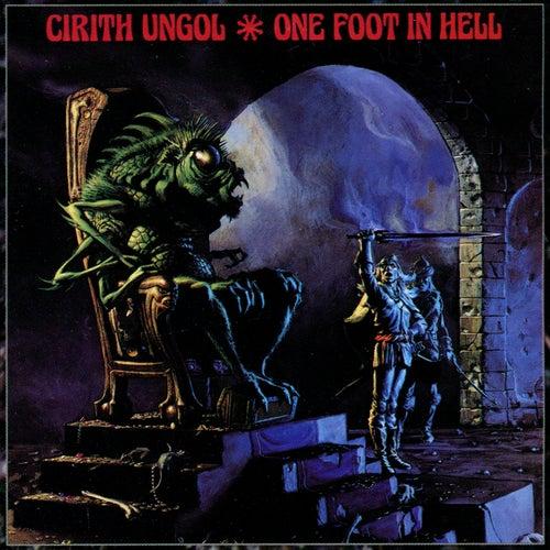 One Foot In Hell von Cirith Ungol