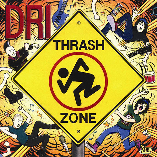 Thrash Zone de D.R.I.