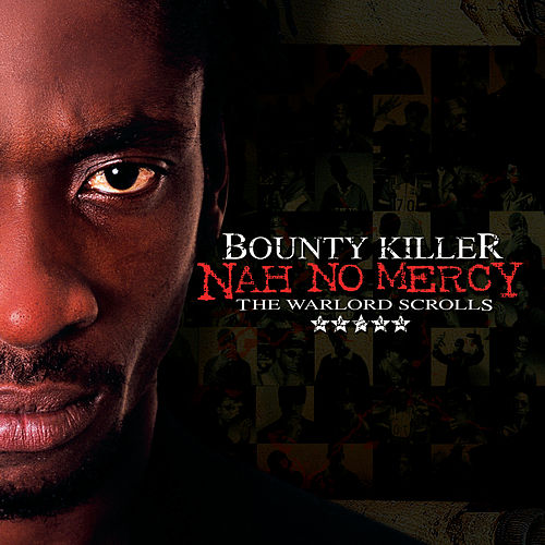 Nah No Mercy - The Wardlord Scrolls by Bounty Killer
