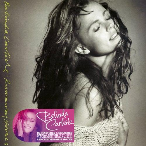 Runaway Horses (Remastered & Expanded Special Edition) de Belinda Carlisle