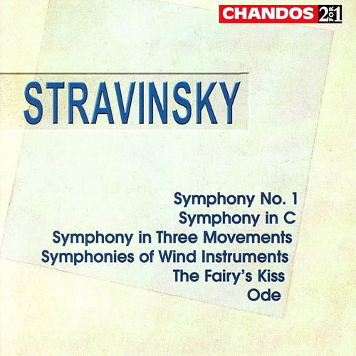Stravinsky:  Symphony In C; Symph. No. 1; Ode; Symph. In 3 Movements; Symph. Of Wind Instruments; Fairy's Kiss de Igor Stravinsky