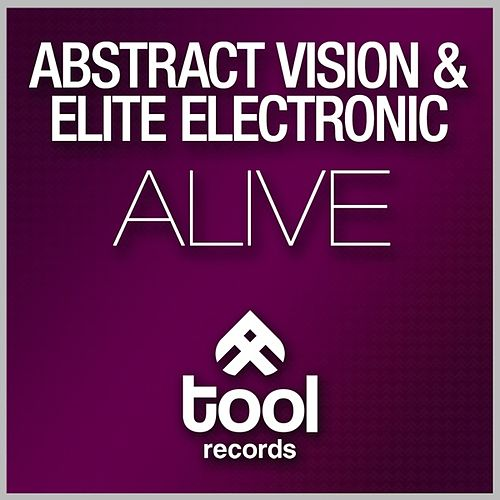 Alive by Abstract Vision & Elite Electronic