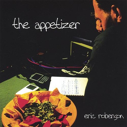 The Appetizer de Eric Roberson