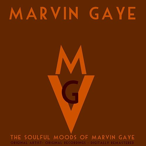 The Soulful Moods of Marvin Gaye (Remastered) de Marvin Gaye