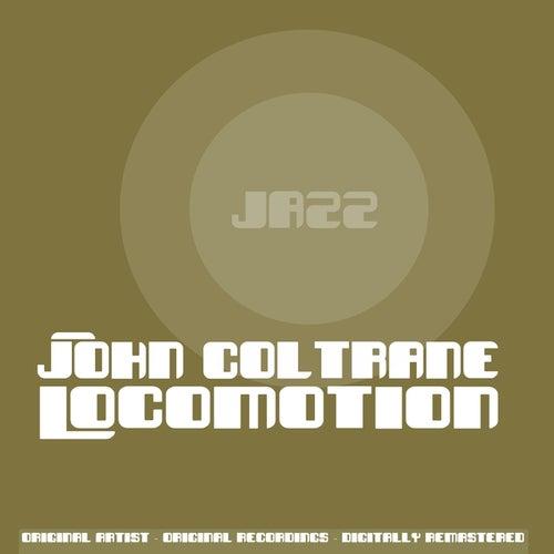 Locomotion (Remastered) de John Coltrane