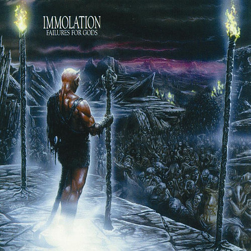 Failures for Gods by Immolation