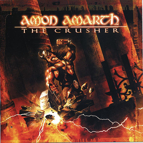 The Crusher von Amon Amarth