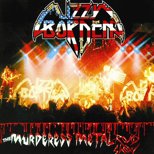 The Murderess Metal Road Show by Lizzy Borden