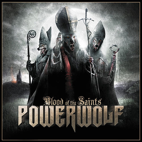 Blood of the Saints by Powerwolf