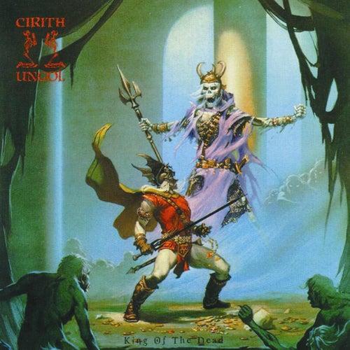 King of the Dead von Cirith Ungol