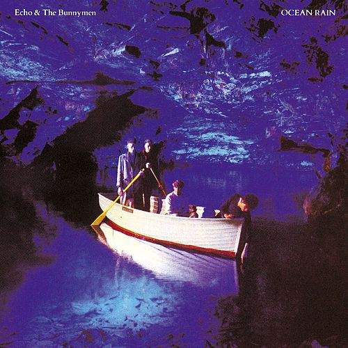 Ocean Rain de Echo and the Bunnymen