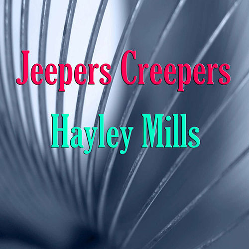 Jeepers Creepers de Hayley Mills