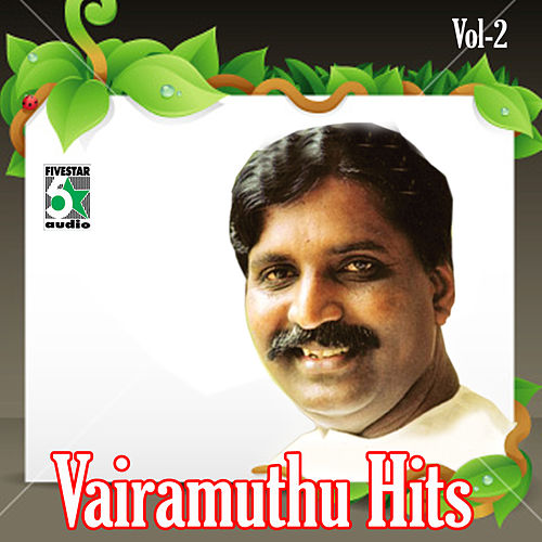Vairamuthu Hits, Vol.2 by Various Artists