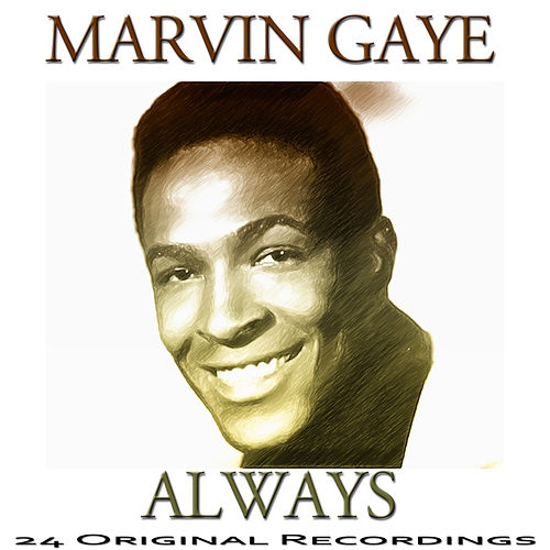 Always (24 Original Recordings) de Marvin Gaye