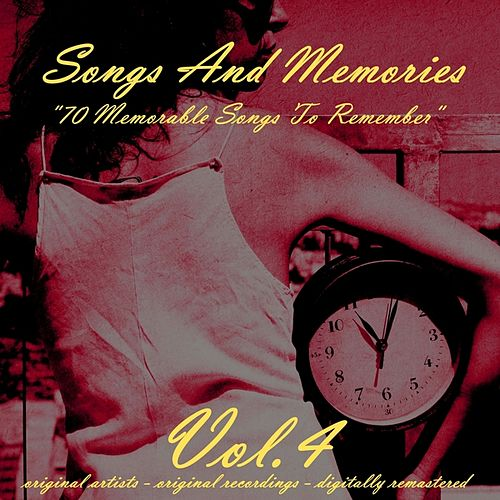 Songs and Memories: 70 Memorable Songs to Remember, Vol. 4 by Various Artists