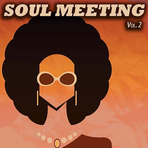 Soul Meeting, Vol. 2 (50 Original Recordings) di Various Artists
