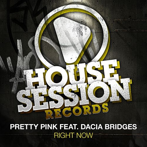 Right Now by Pretty Pink