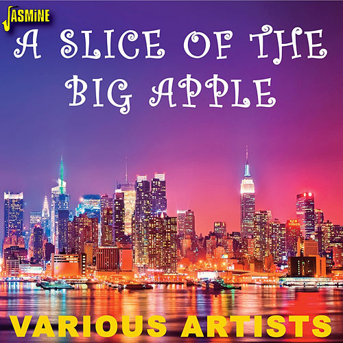 A Slice of the Big Apple by Various Artists