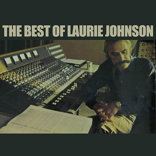 The Best of Laurie Johnson de Laurie Johnson