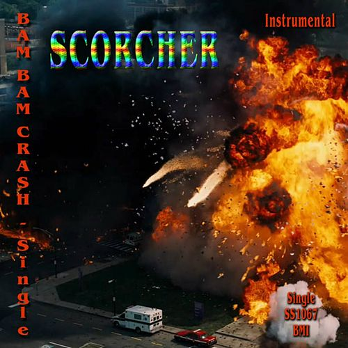 Bam Bam Crash - Single (Instrumental Version) von Scorcher