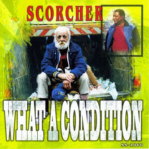 What a Condition von Scorcher
