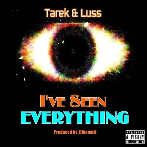 I've Seen Everything de Tarek