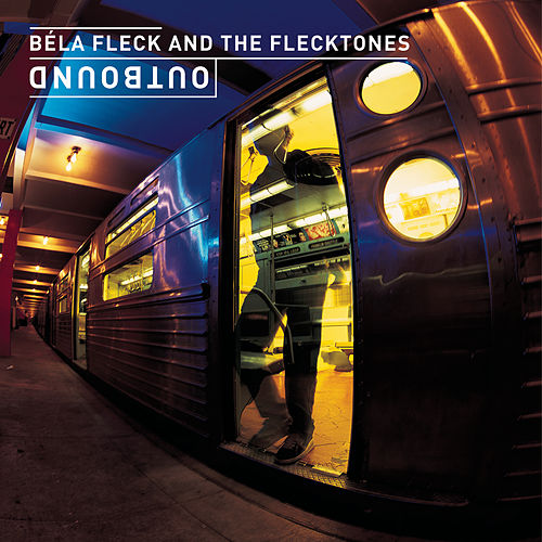 Outbound by Béla Fleck