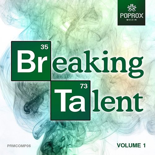 Breaking Talent V.1 by Various Artists