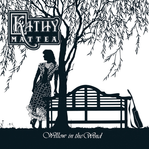 Willow In The Wind von Kathy Mattea