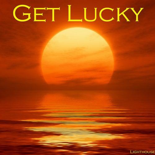 Get Lucky de Lighthouse
