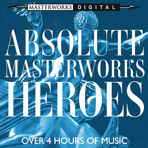 Absolute Masterworks - Super Heroes by Various Artists