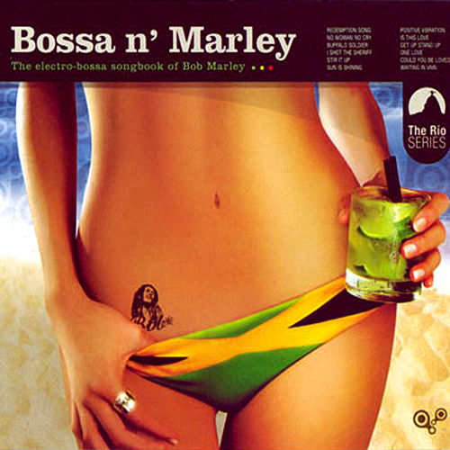 Bossa N Marley (Bonus Version) by Various Artists