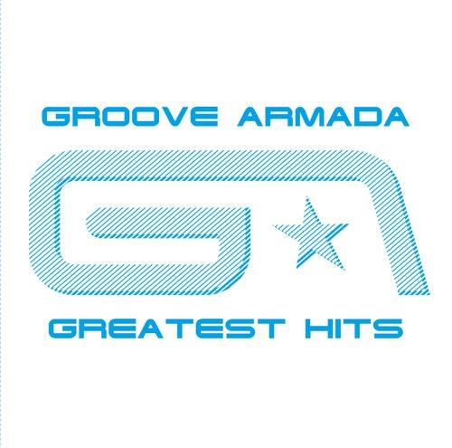 Groove Armada Greatest Hits von Groove Armada