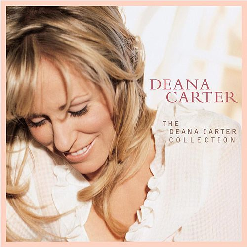 The Deana Carter Collection de Deana Carter