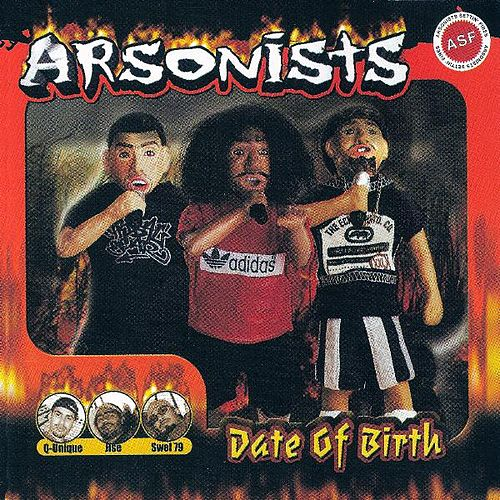 Date of Birth von Arsonists